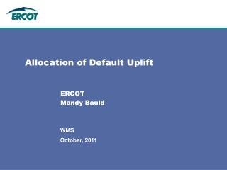 Allocation of Default Uplift