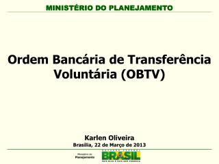 Ordem Bancária de Transferência Voluntária (OBTV)