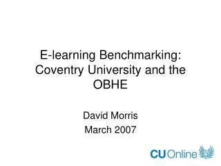 E-learning Benchmarking: Coventry University and the OBHE