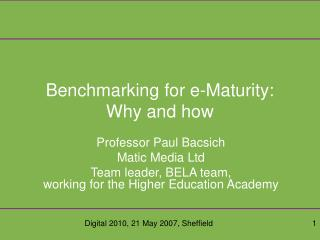 Benchmarking for e-Maturity: Why and how