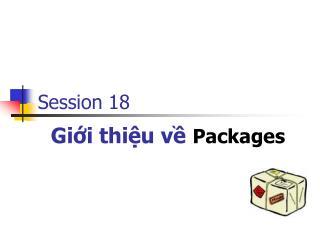 Gi?i thi?u v? Packages