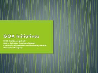GOA Initiatives
