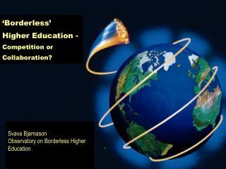 Svava Bjarnason Observatory on Borderless Higher Education