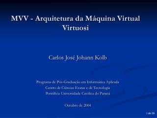 MVV - Arquitetura da Máquina Virtual Virtuosi