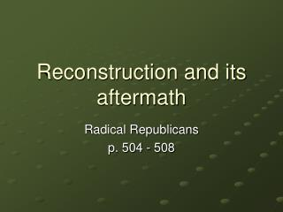 Reconstruction and its aftermath