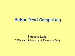 BaBar Grid Computing