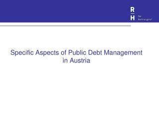 Specific Aspects of Public Debt Management in Austria