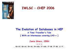 IWLSC – CHEP 2006