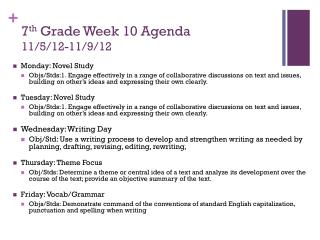 7 th  Grade Week 10 Agenda 11/5/12-11/9/12