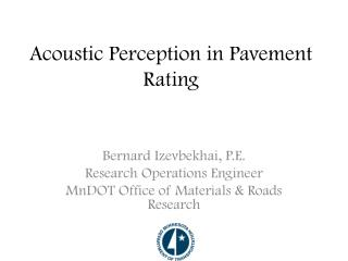 Acoustic Perception in Pavement Rating