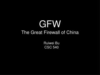 GFW The Great Firewall of China