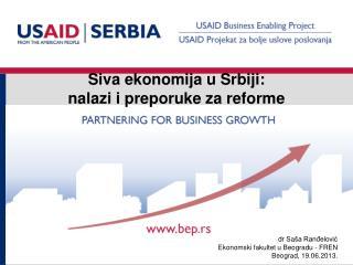 Siva ekonomija u Srbiji:  nalazi i preporuke za reforme