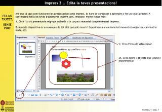 Impress 2... Edita la teves presentacions!