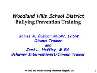 Woodland Hills School District Bullying Prevention Training  James A. Bozigar,ACSW, LCSW