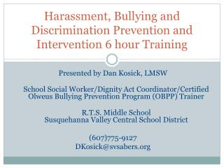 Harassment, Bullying and Discrimination Prevention and Intervention 6 hour Training