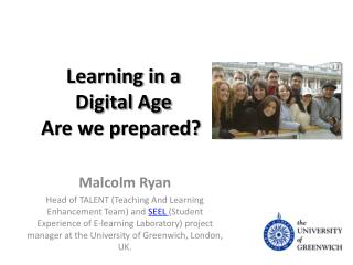 Learning in a Digital Age Are we prepared?