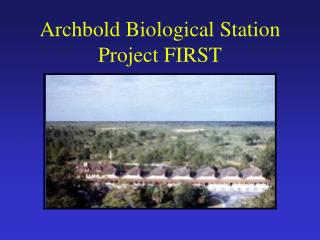 Archbold Biological Station Project FIRST