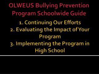 OLWEUS Bullying Prevention Program  Schoolwide  Guide