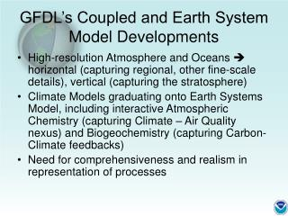 GFDL's Coupled and Earth System Model Developments