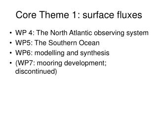Core Theme 1: surface fluxes