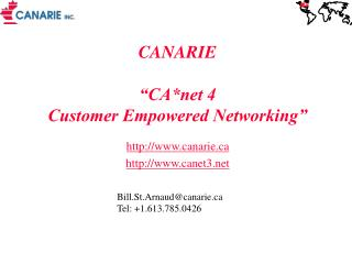 """CANARIE  """"CA*net 4 Customer Empowered Networking"""""""