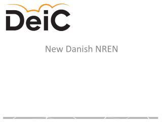 New Danish NREN