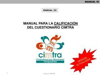 MANUAL PARA LA  CALIFICACI�N DEL CUESTIONARIO CIMTRA
