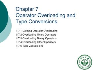 Chapter 7 Operator Overloading and Type Conversions