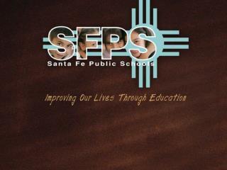 NEW MEXICO  PUBLIC SCHOOL FINANCE and Santa Fe Public Schools OR Finance 101