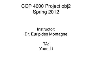 COP 4600 Project obj2 Spring 2012