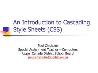 An Introduction to Cascading Style Sheets (CSS)