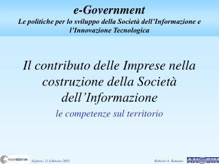 Il contributo delle Imprese nella costruzione della Società dell'Informazione