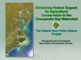 Enhancing Federal Support for Agricultural Conservation in the Chesapeake Bay Watershed