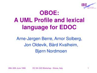 OBOE: A UML Profile and lexical language for EDOC