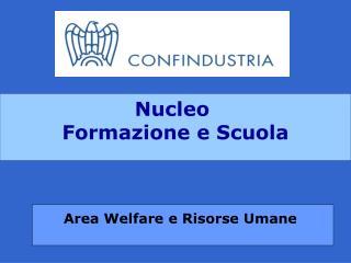Nucleo  Formazione e Scuola