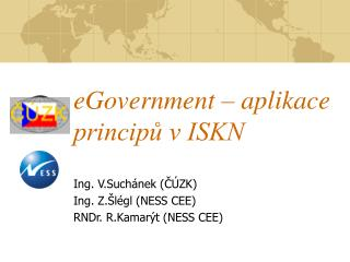 eGovernment – aplikace principů v ISKN