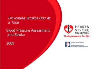 Blood Pressure Assessment  and Stroke 2009