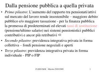 Dalla pensione pubblica a quella privata