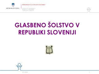 GLASBENO ŠOLSTVO V REPUBLIKI SLOVENIJI
