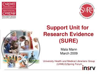 Support Unit for  Research Evidence SURE