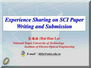 Experience Sharing on SCI Paper Writing and Submission