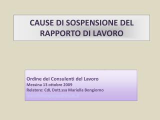CAUSE DI SOSPENSIONE DEL RAPPORTO DI LAVORO
