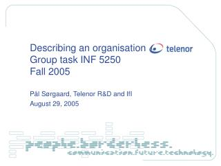 Describing an organisation Group task INF 5250 Fall 2005