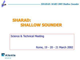 SHARAD: SHALLOW SOUNDER