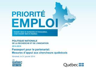 Passeport pour le partenariat: Mesures d'appui aux chercheurs québécois
