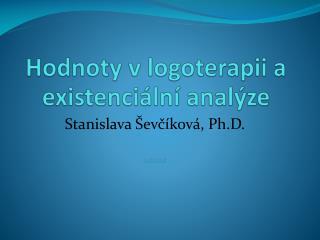 Hodnoty v logoterapii a existenciální analýze