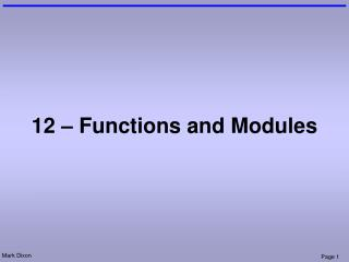 12 – Functions and Modules