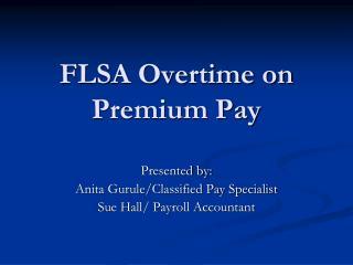 FLSA Overtime on Premium Pay