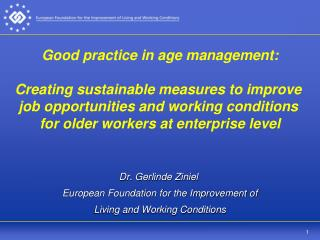 Dr. Gerlinde Ziniel  European Foundation for the Improvement of Living and Working Conditions