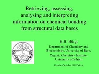 H.B. B�rgi Department of Chemistry and Biochemistry, University of Bern,